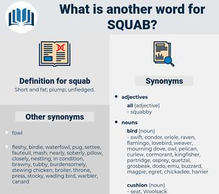 squab, synonym squab, another word for squab, words like squab, thesaurus squab