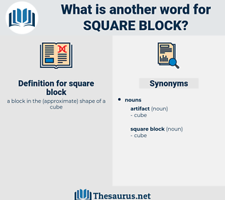square block, synonym square block, another word for square block, words like square block, thesaurus square block