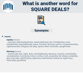 square deals, synonym square deals, another word for square deals, words like square deals, thesaurus square deals