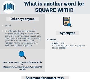 square with, synonym square with, another word for square with, words like square with, thesaurus square with
