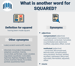squared, synonym squared, another word for squared, words like squared, thesaurus squared