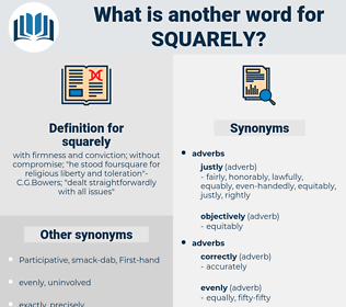 squarely, synonym squarely, another word for squarely, words like squarely, thesaurus squarely