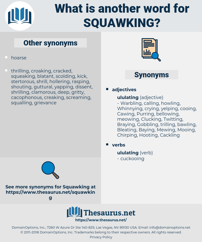 Squawking, synonym Squawking, another word for Squawking, words like Squawking, thesaurus Squawking
