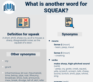 squeak, synonym squeak, another word for squeak, words like squeak, thesaurus squeak