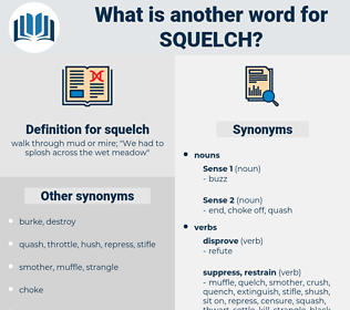 squelch, synonym squelch, another word for squelch, words like squelch, thesaurus squelch
