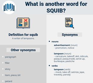 squib, synonym squib, another word for squib, words like squib, thesaurus squib