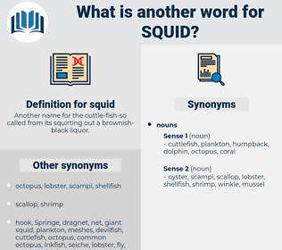squid, synonym squid, another word for squid, words like squid, thesaurus squid
