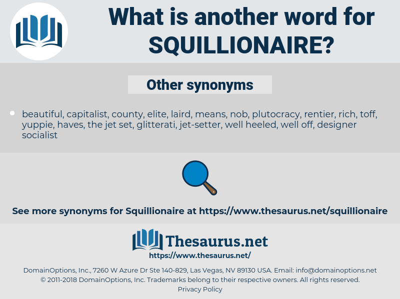 squillionaire, synonym squillionaire, another word for squillionaire, words like squillionaire, thesaurus squillionaire