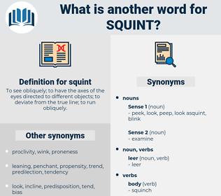 squint, synonym squint, another word for squint, words like squint, thesaurus squint