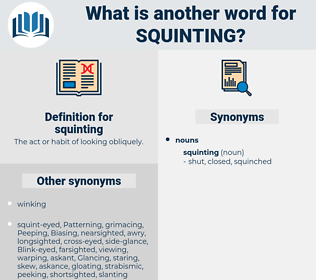 squinting, synonym squinting, another word for squinting, words like squinting, thesaurus squinting