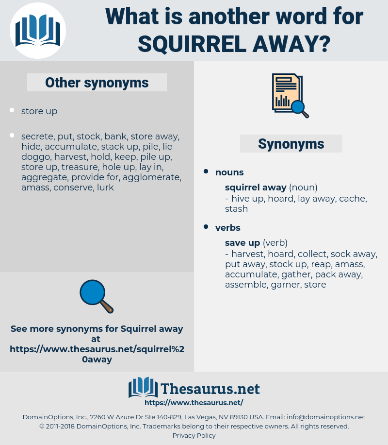 squirrel away, synonym squirrel away, another word for squirrel away, words like squirrel away, thesaurus squirrel away
