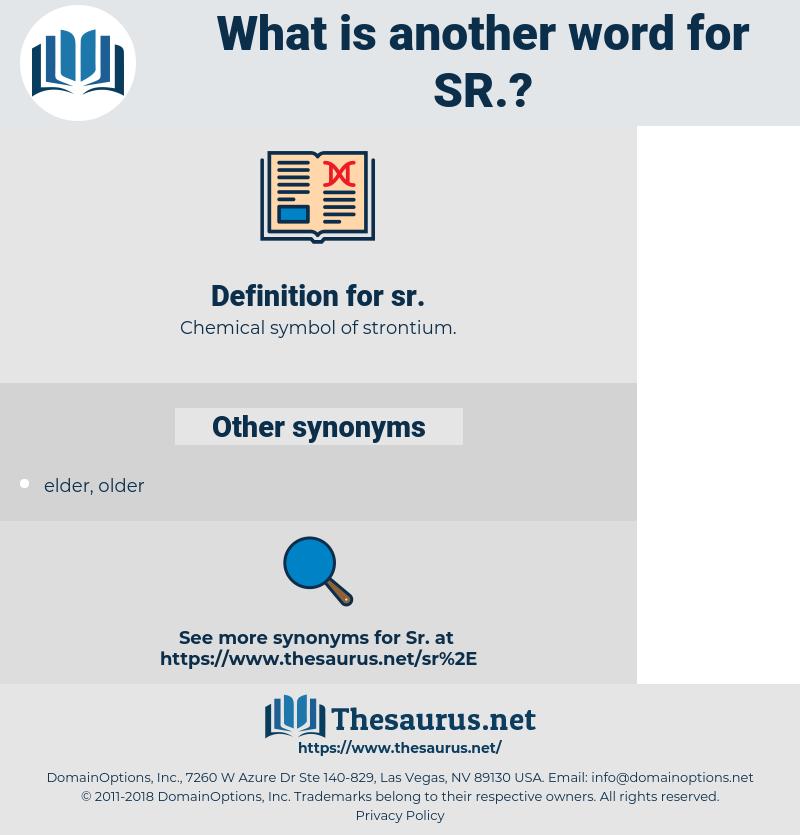 sr, synonym sr, another word for sr, words like sr, thesaurus sr