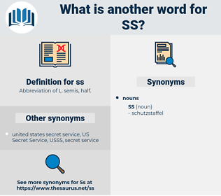 ss, synonym ss, another word for ss, words like ss, thesaurus ss