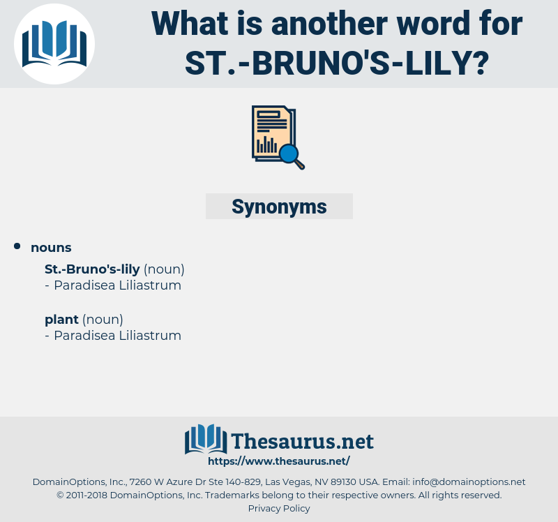 st.-bruno's-lily, synonym st.-bruno's-lily, another word for st.-bruno's-lily, words like st.-bruno's-lily, thesaurus st.-bruno's-lily