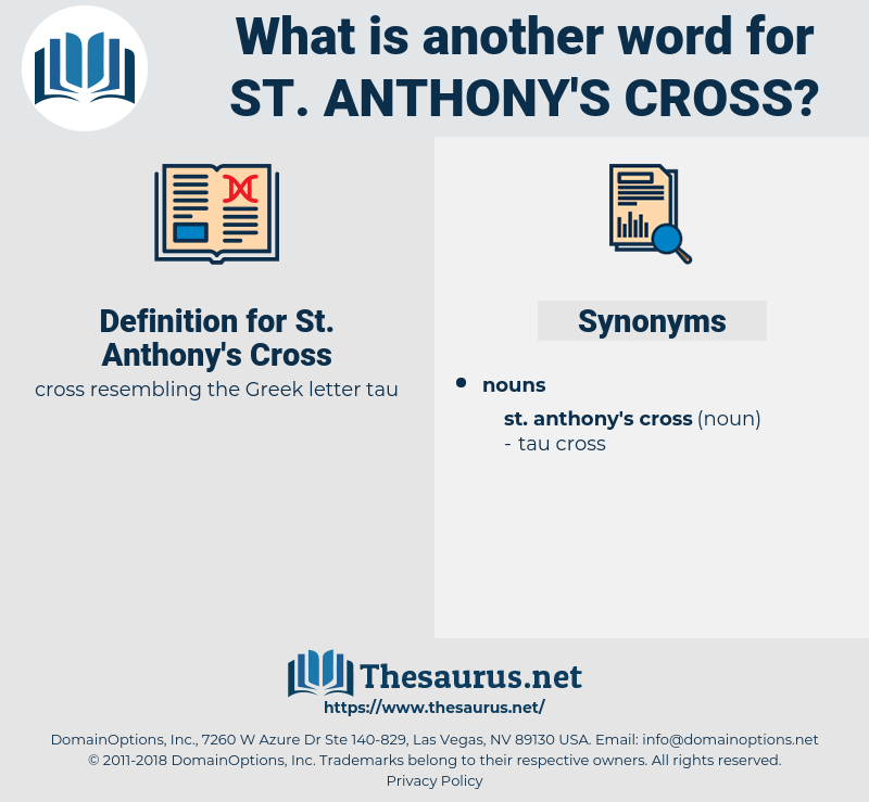 St. Anthony's Cross, synonym St. Anthony's Cross, another word for St. Anthony's Cross, words like St. Anthony's Cross, thesaurus St. Anthony's Cross