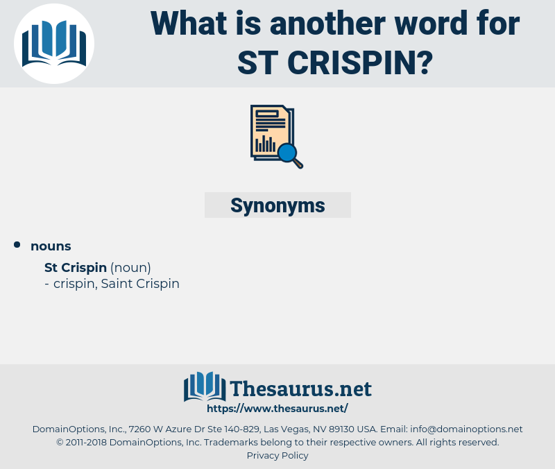 St. Crispin, synonym St. Crispin, another word for St. Crispin, words like St. Crispin, thesaurus St. Crispin