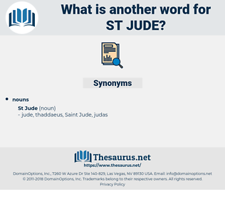 St Jude, synonym St Jude, another word for St Jude, words like St Jude, thesaurus St Jude