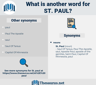 St. Paul, synonym St. Paul, another word for St. Paul, words like St. Paul, thesaurus St. Paul