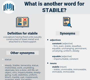 stabile, synonym stabile, another word for stabile, words like stabile, thesaurus stabile