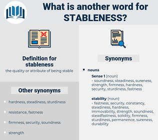 stableness, synonym stableness, another word for stableness, words like stableness, thesaurus stableness