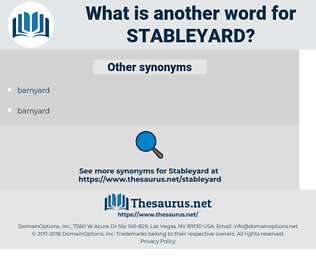 stableyard, synonym stableyard, another word for stableyard, words like stableyard, thesaurus stableyard