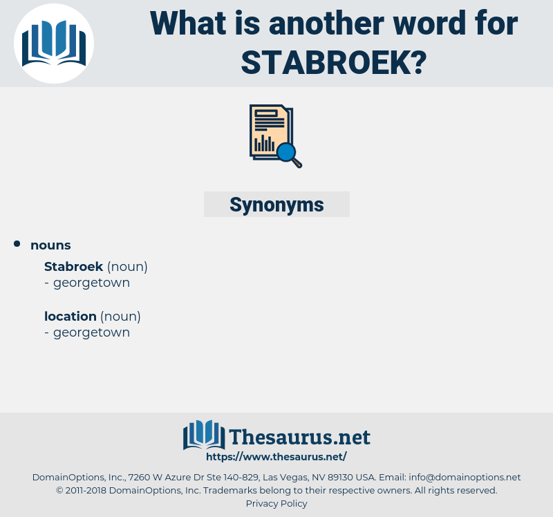 stabroek, synonym stabroek, another word for stabroek, words like stabroek, thesaurus stabroek