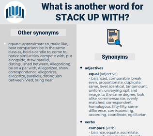 stack up with, synonym stack up with, another word for stack up with, words like stack up with, thesaurus stack up with
