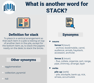 stack, synonym stack, another word for stack, words like stack, thesaurus stack