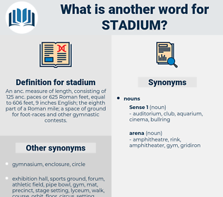 stadium, synonym stadium, another word for stadium, words like stadium, thesaurus stadium