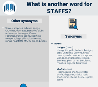 staffs, synonym staffs, another word for staffs, words like staffs, thesaurus staffs