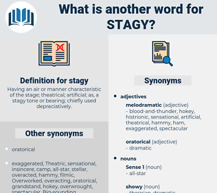 stagy, synonym stagy, another word for stagy, words like stagy, thesaurus stagy