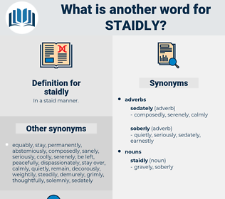 staidly, synonym staidly, another word for staidly, words like staidly, thesaurus staidly