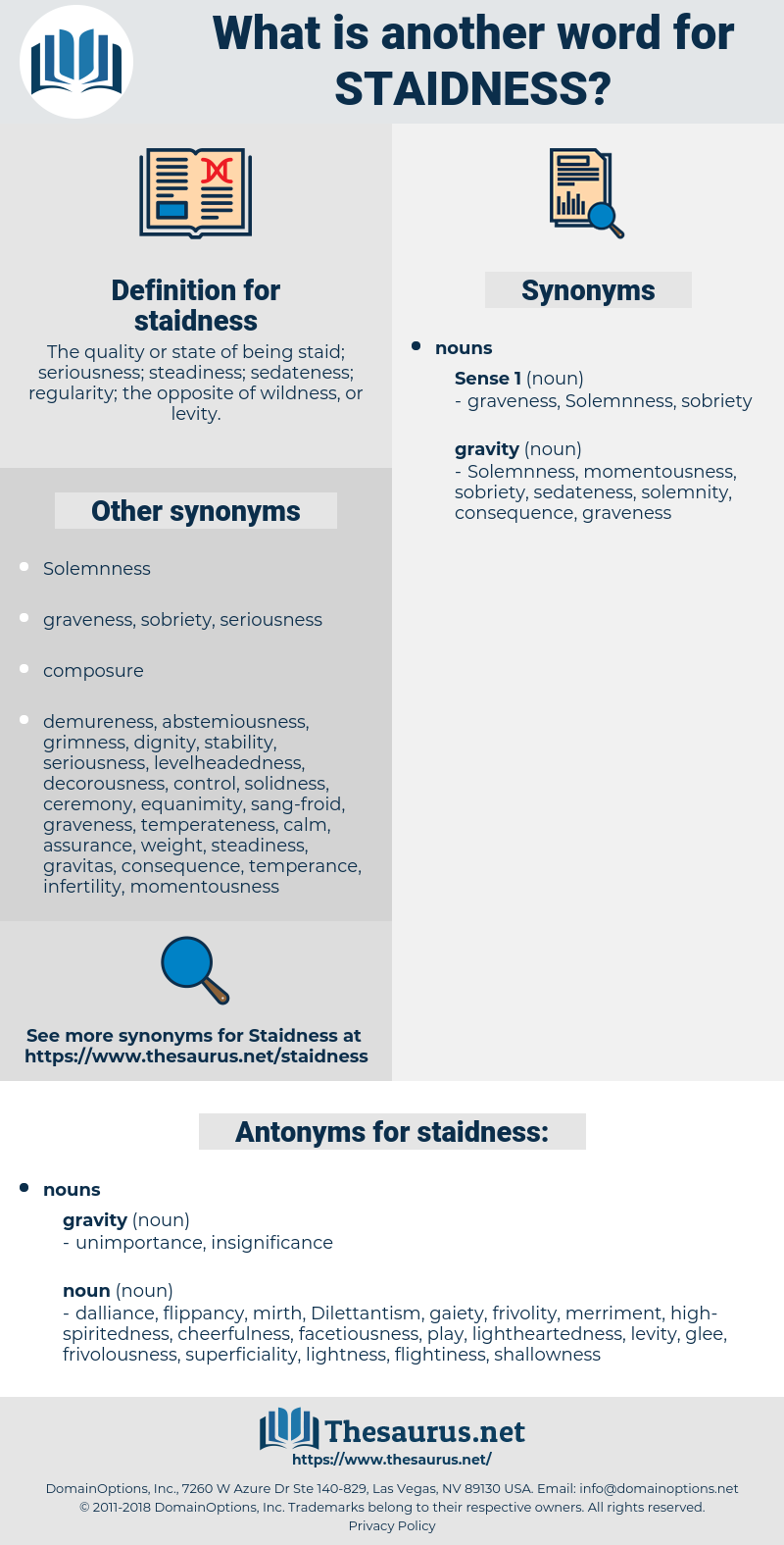 staidness, synonym staidness, another word for staidness, words like staidness, thesaurus staidness