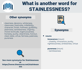 stainlessness, synonym stainlessness, another word for stainlessness, words like stainlessness, thesaurus stainlessness