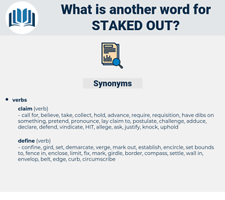 staked out, synonym staked out, another word for staked out, words like staked out, thesaurus staked out