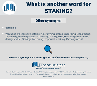 Staking, synonym Staking, another word for Staking, words like Staking, thesaurus Staking