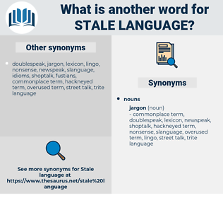 stale language, synonym stale language, another word for stale language, words like stale language, thesaurus stale language