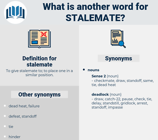 stalemate, synonym stalemate, another word for stalemate, words like stalemate, thesaurus stalemate
