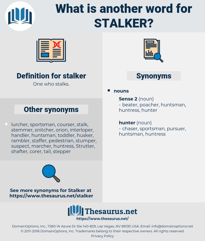 stalker, synonym stalker, another word for stalker, words like stalker, thesaurus stalker