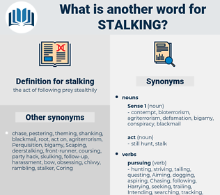 stalking, synonym stalking, another word for stalking, words like stalking, thesaurus stalking