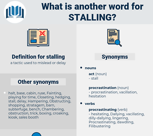 stalling, synonym stalling, another word for stalling, words like stalling, thesaurus stalling