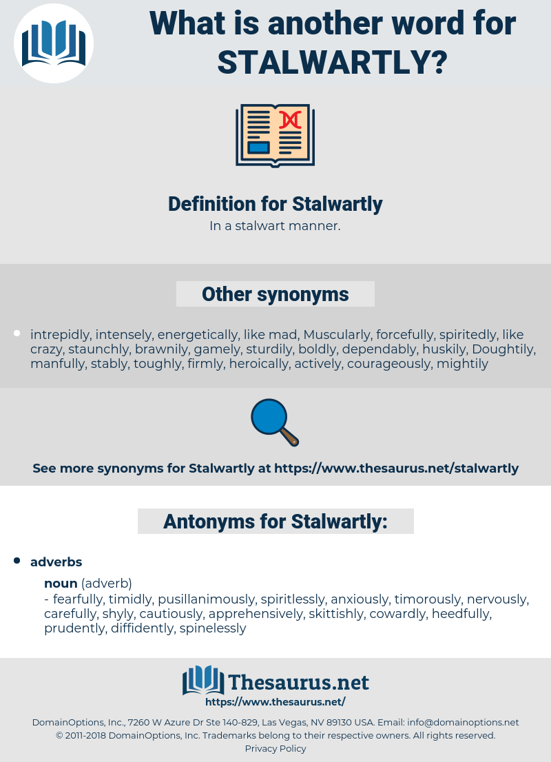 Stalwartly, synonym Stalwartly, another word for Stalwartly, words like Stalwartly, thesaurus Stalwartly