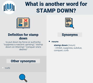 stamp down, synonym stamp down, another word for stamp down, words like stamp down, thesaurus stamp down