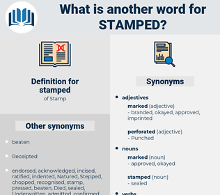 stamped, synonym stamped, another word for stamped, words like stamped, thesaurus stamped