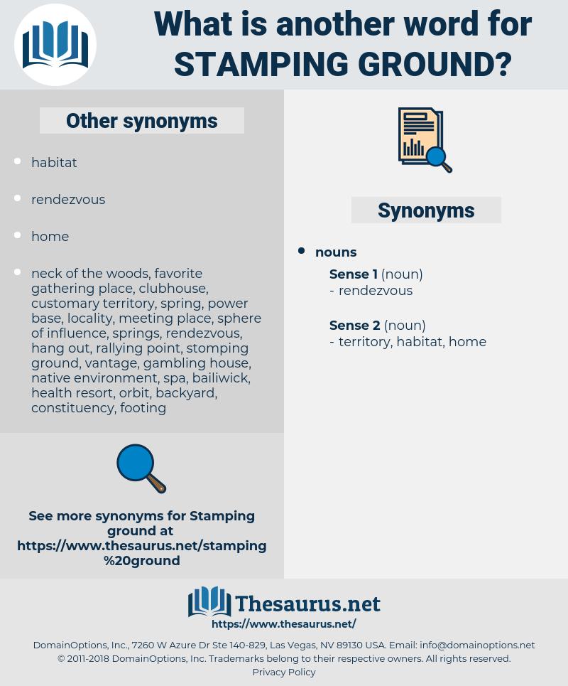 stamping ground, synonym stamping ground, another word for stamping ground, words like stamping ground, thesaurus stamping ground