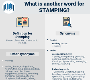 Stamping, synonym Stamping, another word for Stamping, words like Stamping, thesaurus Stamping