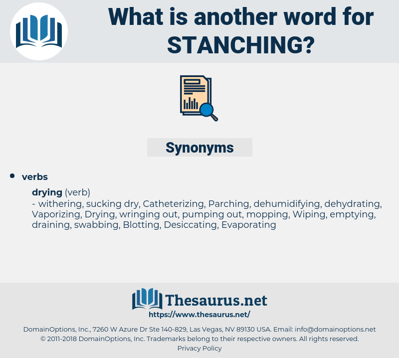 Stanching, synonym Stanching, another word for Stanching, words like Stanching, thesaurus Stanching