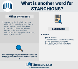 stanchions, synonym stanchions, another word for stanchions, words like stanchions, thesaurus stanchions