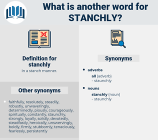 stanchly, synonym stanchly, another word for stanchly, words like stanchly, thesaurus stanchly