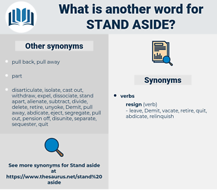 stand aside, synonym stand aside, another word for stand aside, words like stand aside, thesaurus stand aside